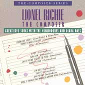 Lionel Richie The Composer: Great Love Songs With The Commodores An Diana Ross