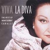 Viva La Diva -The Best of Montserrat Caballe