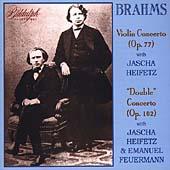 Brahms: Violin Concerto, Double Concerto / Heifetz