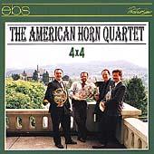 4x4 / The American Horn Quartet