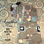 Another Kiss - More Music for Love & Passion