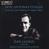 Vivaldi: Concerti per flautino e flauto dolce / Dan Laurin