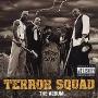 Terror Squad/Terror Squad, The Album [PA] [83232]
