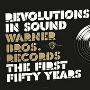 Revolutions In Sound: Warner Bros. Records, The First 50 Years [Limited] [2431612]