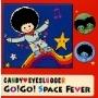 キャンディ・アイスラッガー/GO!GO!SPACE FEVER [BNTN-043]