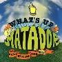 What's Up Matador [163]